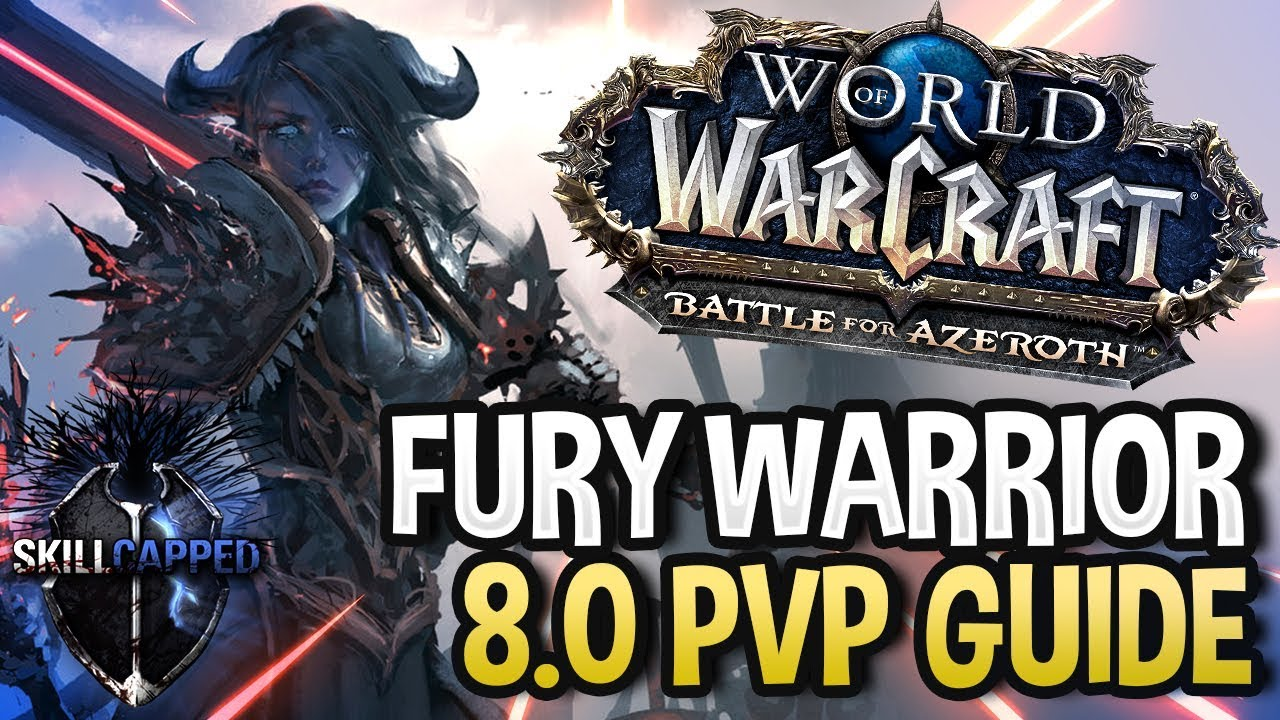 fury warrior pvp guide 8.0